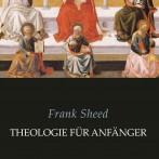 """Neuauflage der """"Theologie für Anfänger"""""""